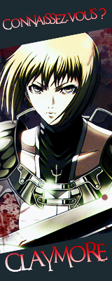 Zoom anime : Claymore
